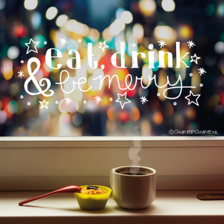 Eat, drink & be merry quote raamtekening