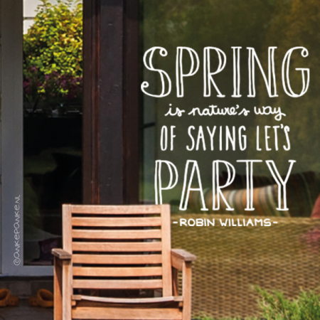 Spring is nature's way of saying let's party quote raamtekening