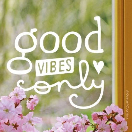 Good vibes only handlettering quote raamtekening